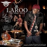 "LAROO THA HARD HITTA ""LIVE BY NIGHT"" (CD)"