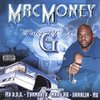 "MAC MONEY ""TALES OF A G"" ( NEW CD)"