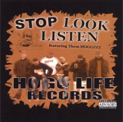 "THEM HOGGZ ""STOP LOOK LISTEN"" (NEW CD)"