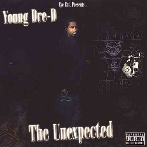 "YOUNG DRE-D ""THE UNEXPECTED"" (CD)"