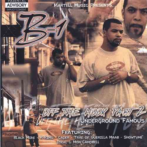 "B-1 (OF THE SPC) ""OFF THE HOOK PT. 2: UNDERGROUND FAMOUS"" (CD)"