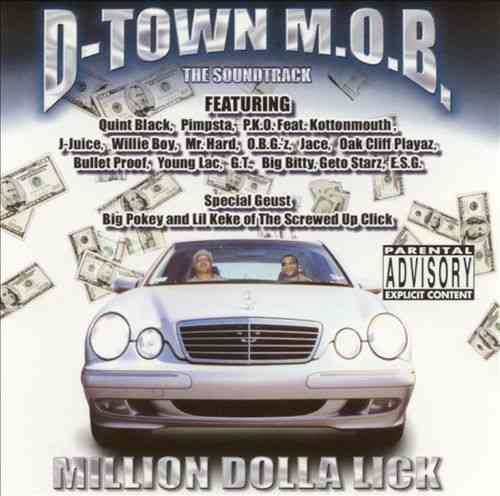 "D-TOWN M.O.B. ""MILLION DOLLA LICK"" (CD)"