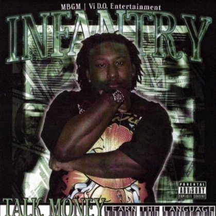 "INFANTRY ""TALK MONEY: LEARN THE LANGUAGE"" (NEW CD)"