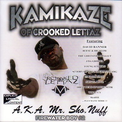 "KAMIKAZE (OF CROOKED LETTAZ) ""A.K.A. MR. SHO. NUFF"" (CD)"