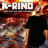 "K-RINO ""THE DAY OF THE STORM"" (NEW CD)"