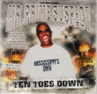 "MR. PRIME SUSPECT ""TEN TOES DOWN"" (CD)"