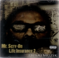 "MR. SERV-ON ""LIFE INSURANCE 2: HEART MUZIK"" (CD)"