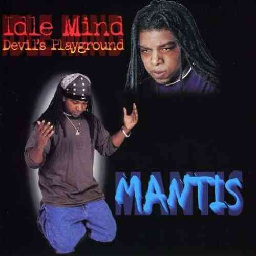 "MANTIS ""IDLE MIND: DEVIL'S PLAYGROUND"" (CD)"