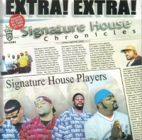 "SIGNATURE HOUSE PLAYERS ""SIGNATURE HOUSE CHRONICLES"" (CD)"
