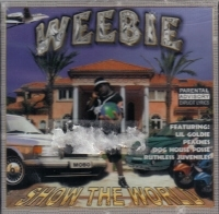 "WEEBIE ""SHOW THE WORLD"" (NEW CD)"