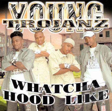 "YOUNG TROJANZ ""WHATCHA HOOD LIKE"" (USED CD)"
