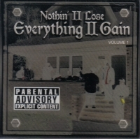 "NOTHIN II LOSE ""EVERYTHING II GAIN"" (CD)"