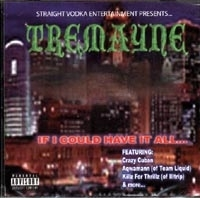 "TREMAYNE ""IF I COULD HAVE IT ALL"" (CD)"