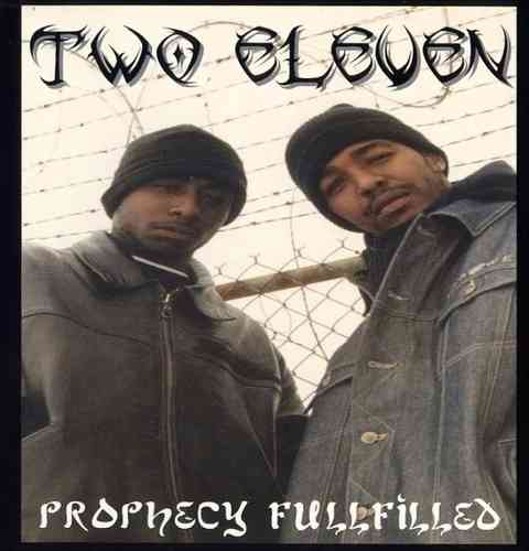 "TWO ELEVEN ""PROPHECY FULLFILLED"" (USED CD)"