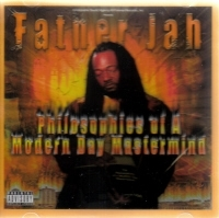 "FATHER JAH ""PHILOSOPHIES OF A MODERN DAY MASTERMIND"" (CD)"