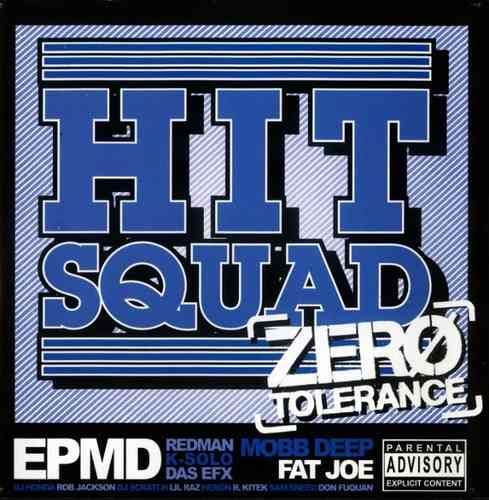 "HIT SQUAD ""ZERO TOLERANCE"" (NEW CD)"