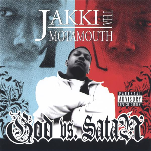 "JAKKI THA MOTAMOUTH ""GOD VS. SATAN"" (CD)"