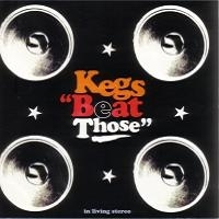 "KEGS ""BEAT THOSE"" (CD)"
