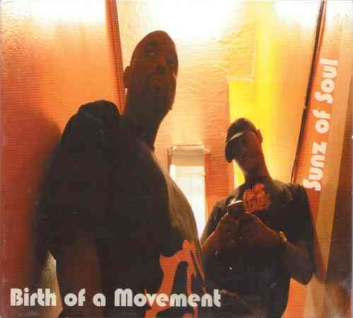 "SUNZ OF SOUL ""BIRTH OF A MOVEMENT"" (CD)"