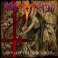"MASTAMIND ""LAST TEMPTATION OF CHRIST"" (CD)"