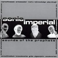 "SONIC IMPERIAL ""SOUNDS OF THE PROPHETS"" (CD)"