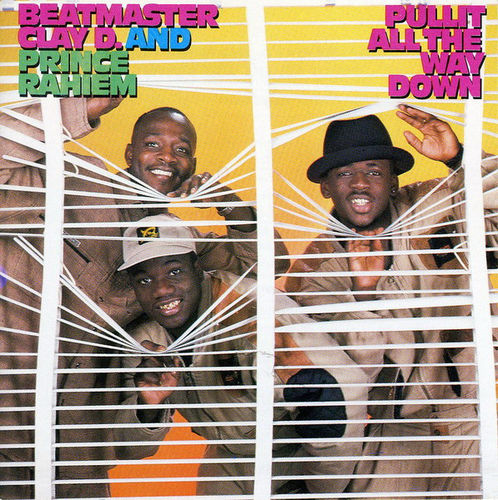 "BEATMASTER CLAY D & PRINCE RAHIEM ""PULLIT ALL THE WAY DOWN"" (USED LP)"
