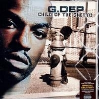 "G.DEP ""CHILD OF THE GHETTO"" (2LP)"