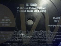 "DJ DMD FEAT. BOONIE LOC & LABOO ""25 MO (25 LIGHTERS REMIX)"" (12INCH)"