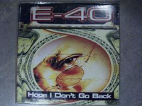 "E-40 ""HOPE I DON'T GO BACK"" (12INCH)"