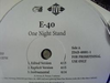"E-40 ""ONE NIGHT STAND / GASOLINE"" (12INCH)"