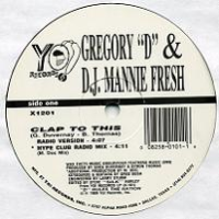 "GREGORY ""D"" & D.J. MANNIE FRESH ""CLAP TO THIS"" (12'')"