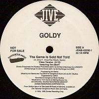 "GOLDY ""THE GAME IS SOLD NOT TOLD"" (12"")"