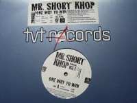 "MR. SHORT KHOP ""ONE WAY TO WIN (FT. ICE CUBE)"" (12'')"