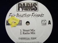 "PARIS ""FAIR WEATHER FRIENDZ"" (12INCH)"