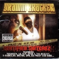"GRAMM KRACKER ""CERTIFIED SNITCHEZ"" (CD)"