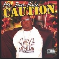 "MR. TWO-FACE ""CAUTION"" (CD)"