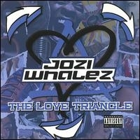 "JOZI WHALEZ ""THE LOVE TRIANGLE"" (CD)"