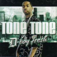 "TONE TONE ""D-BOY FRESH"" (CD)"