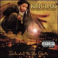 "KLICLAK ""DEDICATED TO THE GHETTO"" (CD)"