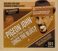 "PIGEON JOHN ""SINGS THE BLUES"" (CD)"
