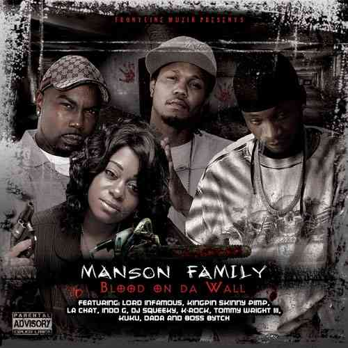"MANSON FAMILY ""BLOOD ON DA WALL"" (NEW CD)"