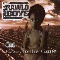 "THE RAWLO BOYS ""SLAVES TO THE GAME"" (USED CD)"
