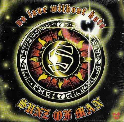 "SUNZ OF MAN ""NO LOVE WITHOUT HATE"" (MAXI-CD)"