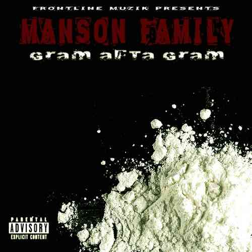 "MANSON FAMILY ""GRAM AFTA GRAM"" (NEW CD)"