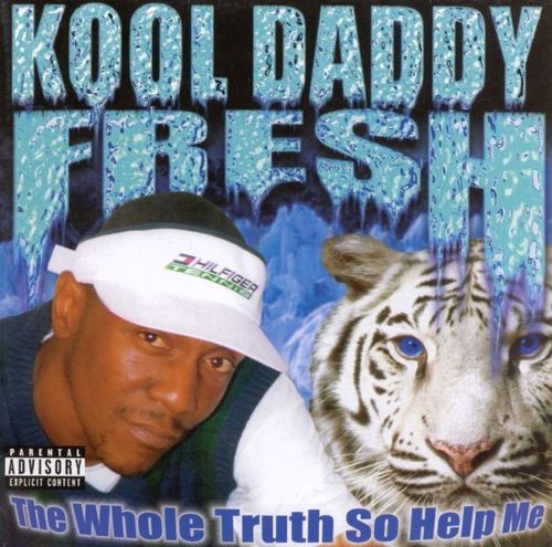 "KOOL DADDY FRESH ""THE WHOLE TRUTH SO HELP ME"" (USED CD)"