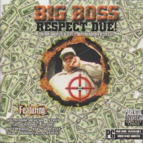 "BIG BOSS (OF 4 DEEP) ""RESPECT DUE"" (USED CD)"