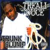 "TREALI DUCE ""TRUNK SLUMP"" (NEW CD)"