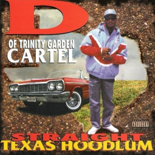 "D OF TRINITY GARDEN CARTEL ""STRAIGHT TEXAS HOODLUM"" (USED CD)"