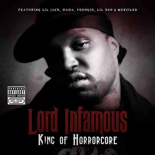 "LORD INFAMOUS ""KING OF HORRORCORE"" (NEW CD)"