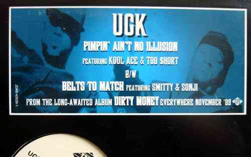 "UGK ""PIMPIN' AIN'T NO ILLUSION / BELTS TO MATCH"" (12INCH)"